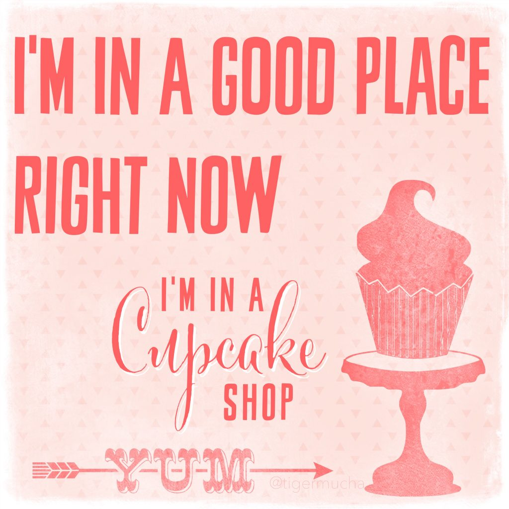 THREE LITTLE KITTENS BLOG | I'm in a good place right now quote - Free Digital Goodie