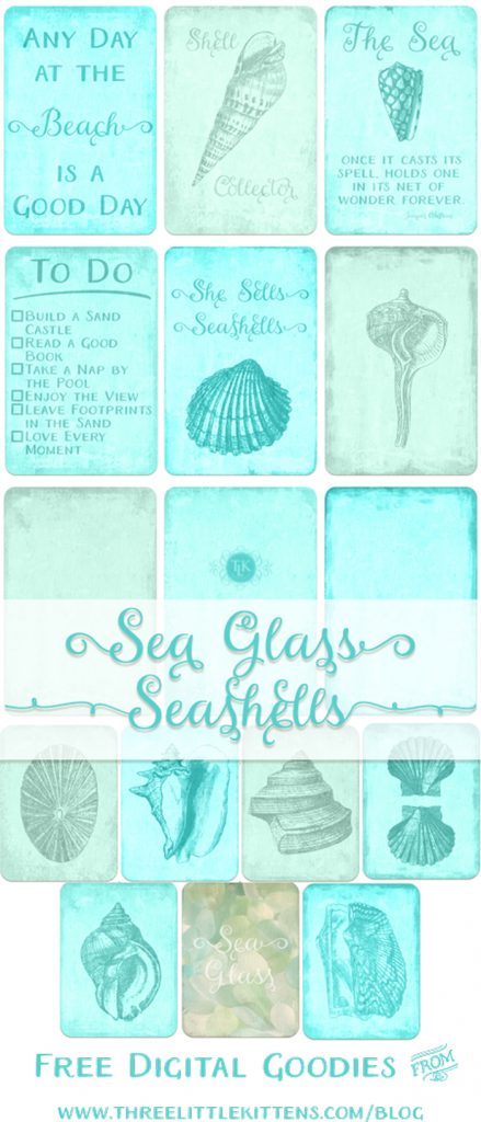 THREE LITTLE KITTENS BLOG | Sea Glass Seashells | Free Digital Goodies | Printables